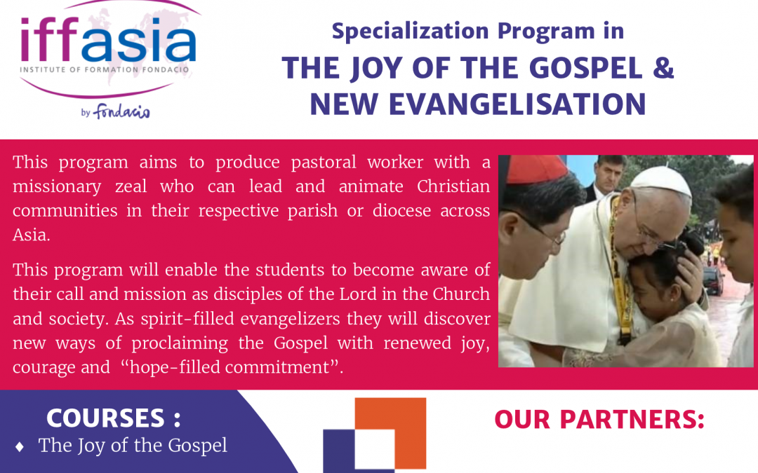 IFFAsia: Joy of the Gospel & New Evangelisation