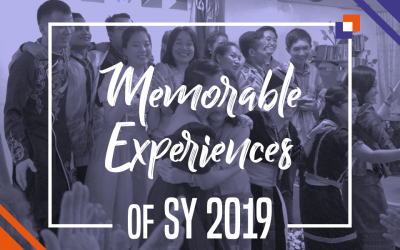 8 Memorable Experiences in SY 2019