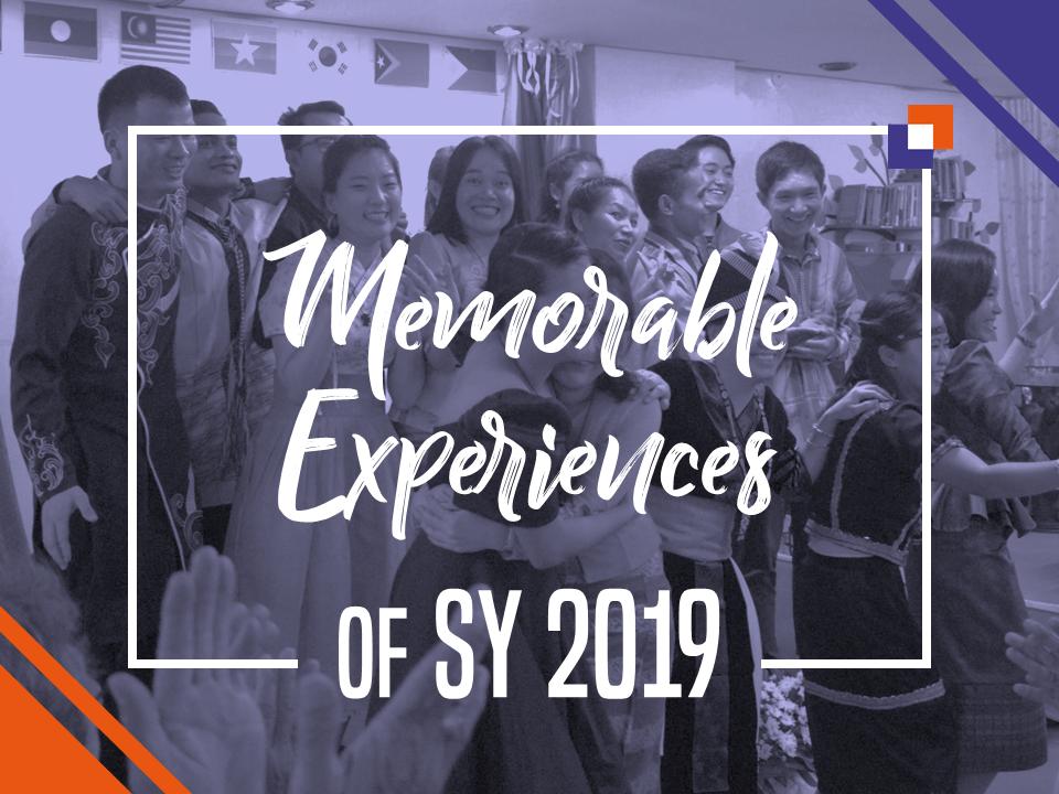 8 Memorable Experiences in SY 2019
